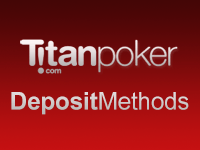 Titan Poker Deposit Methods