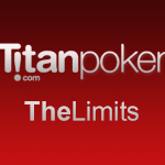 Titan Poker Limits