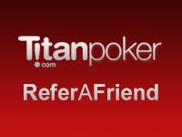 Titan Poker Refer A Friend