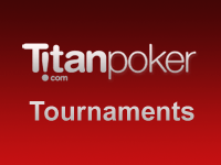 Titan Poker Tournaments
